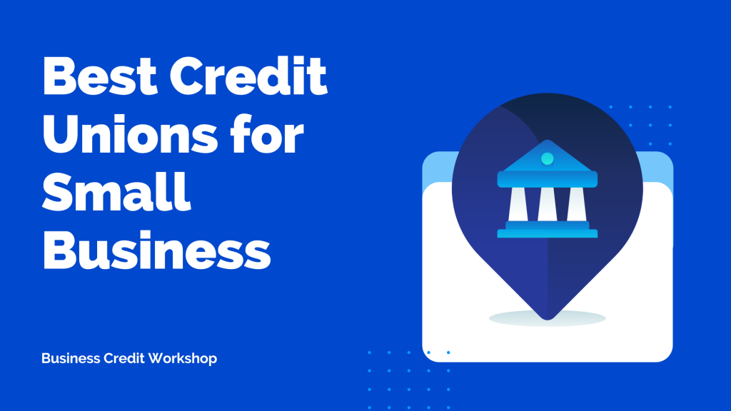 Best Credit Union for Small Business 2020