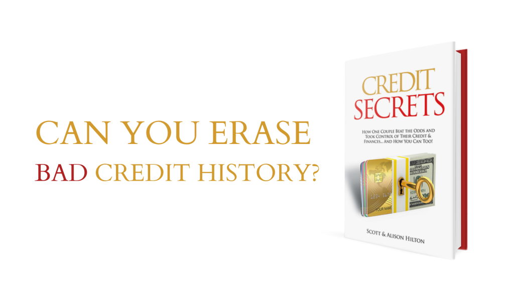 How Can I Wipe My Credit Clean?