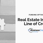 Real Estate Investor Line of Credit